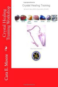 Book Cover: Crystal Arts And Health Crystal Healing Training Workshop